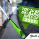 Top 10 Best Big Barrel Bats of 2017