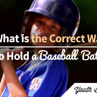 Article: What is the Correct Way to Hold a Baseball Bat?